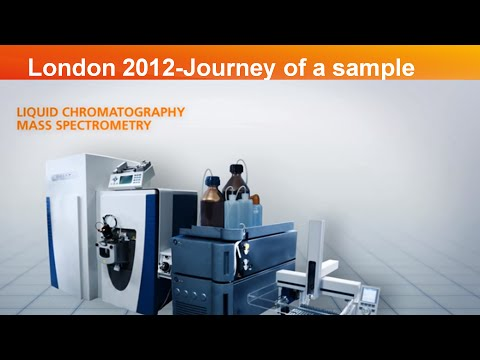 London 2012 - Journey of a sample: Liquid Chromatography Mass Spectrometry (LCMS)