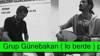 Lo Berde - Grup Günebakan (Ozan Piskin-Deniz Odabas Prova)