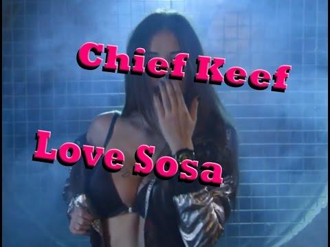 Chief Keef – Love Sosa