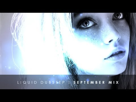 Liquid Dubstep Mix - September 2013