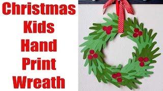 Christmas Kids Hand Print Wreath Craft