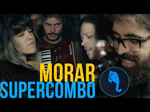 Morar - Supercombo | ELEFANTE SESSIONS