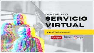 En Sintonia Con Dios | Iglesia Sobre La Roca | Servicio Virtual | Predicas Cristianas 2020