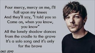 Louis Tomlinson - Only the Brave (lyrics)