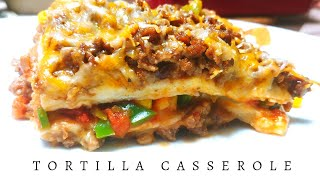 Tortilla casserole recipe  Beef tortilla casserole  Dinner recipes  Mexican food recipes