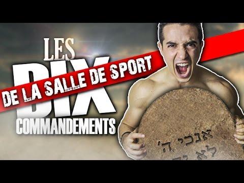 LES 10 COMMANDEMENTS DE LA SALLE DE SPORT !