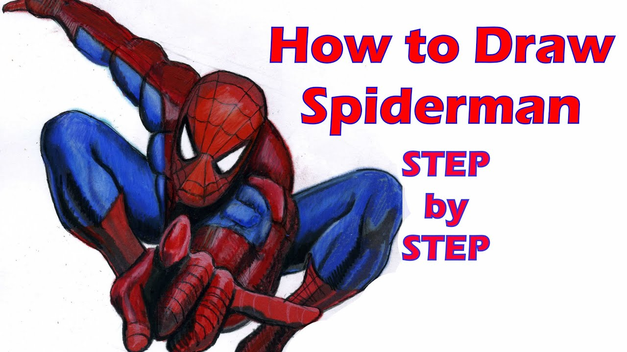 How to Draw Spiderman Step by Step - YouTube