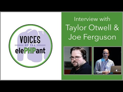 Interview with Taylor Otwell and Joe Ferguson