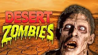 Desert Custom Zombies (Call of Duty Black Ops 3 Zombies)