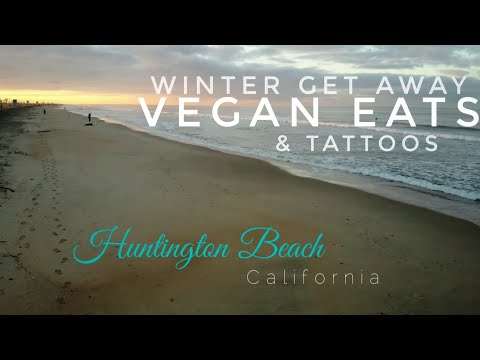 Huntington Beach (Winter get away)