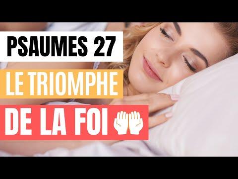 Psaumes 27 - Versets Bibliques puissants pour Dormir, avec Music - L' Eternel est mon Salut