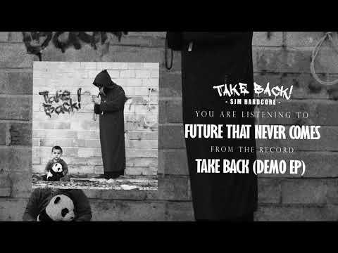 Take Back   Full Demo EP
