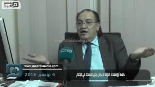 مصر العربية | حافظ أبوسعدة: الدولة لا تؤمن بحرية التعدد في الإعلام