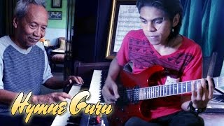 Hymne Guru (Pahlawan Tanpa Tanda Jasa) Guitar Cover Versi Rock by Mr. JOM