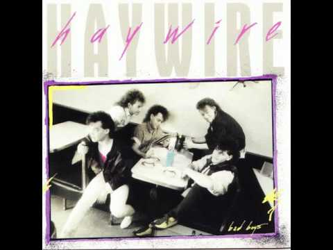 Haywire - Bad Boys [1986 full album]
