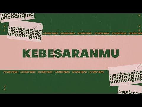 Kebesaran-Mu (Official Lyric Video) - JPCC Worship Youth