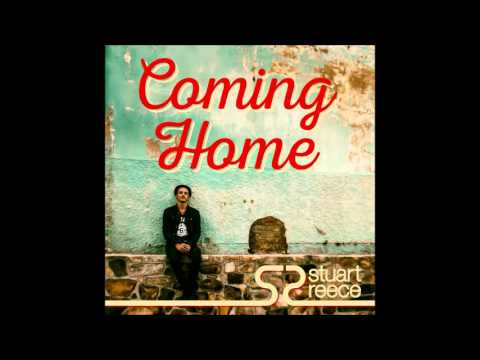 Stuart Reece - Coming Home (Official Audio)