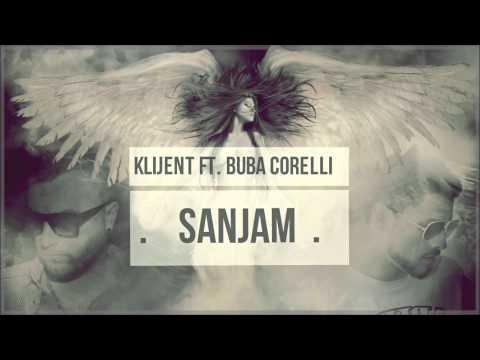 Klijent ft. Buba Corelli - Sanjam