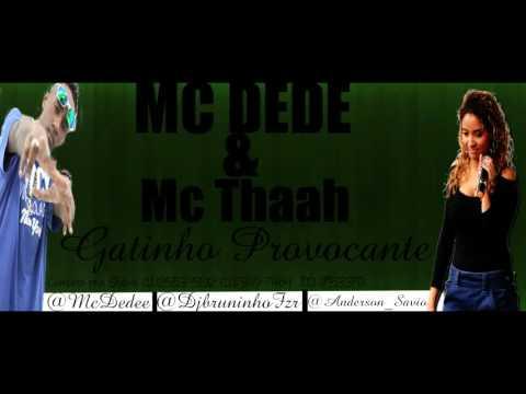 Mc Dede E Mc Thaah   Gatinho Provocante Video Oficial