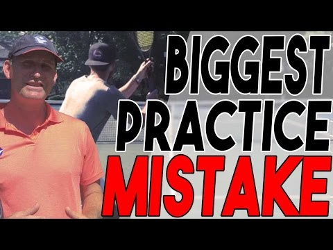 Tennis Lesson: Biggest Practice Mistake