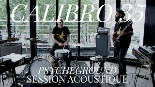 #938 Calibro 35 - Psycheground (Session Acoustique)