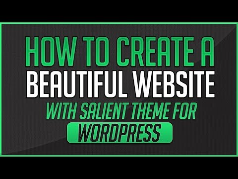 How To Create A Beautiful Website With Salient Theme For WordPress