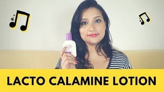 LACTO CALAMINE LOTION REVIEW   HOW TO APPLY   USE & BENEFITS