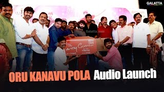 Oru Kanavu Pola Audio Launch