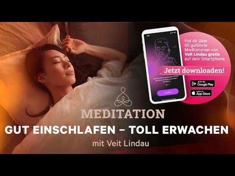 Gut Einschlafen - Toll erwachen. Eine geführte Meditation mit Veit Lindau