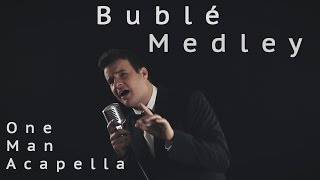 Michael Bublé Medley - One Man Acapella - Jared Halley