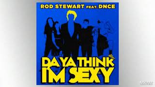 Cover images Rod Stewart - Da Ya Think I'm Sexy (feat. DNCE)