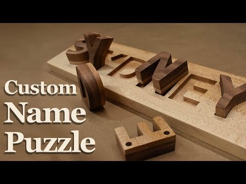 How to Make a Custom Hardwood Name Puzzle