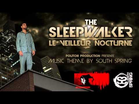 South Spring - BO The sleepwalker ''Le Veilleur Nocturne ''
