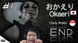 GAME HORROR JEPANG TERBARU!!! Okaeri Part 1 END ~Okasaan Mo Sindeiruu!! Nani??!! wkwk