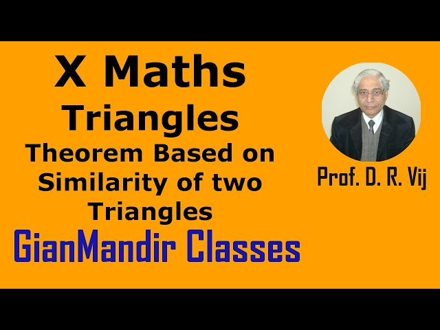 X Maths | Triangles | Theorem Based on Similarity of two Triangles by Preeti Ma'am