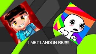 OMG I MET LANDON RB ON ROBLOX!!!!???!?!?!!??!?!?!?!?!?