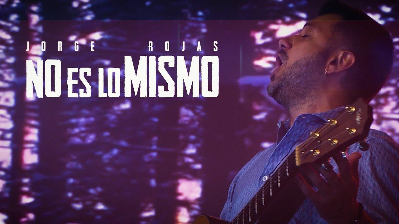Jorge Rojas - No es lo mismo   En vivo