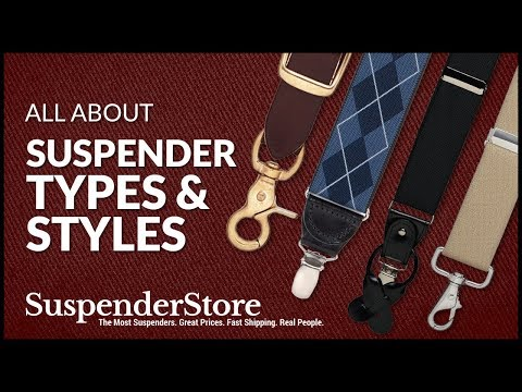 Suspender Types and Styles