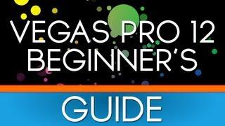 Sony Vegas Pro 13: Beginner's Tutorial [NEW]