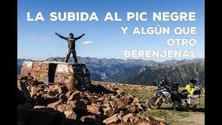 La subida al Pic Negre y algún que otro berenjenal | Transpirenaica offroad  | VLOG 155  (S16/E03)