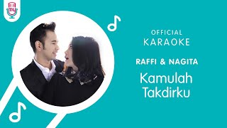Raffi Ahmad & Nagita Slavina – Kamulah Takdirku (Official Karaoke Version)