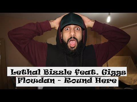 Lethal Bizzle feat. Giggs & Flowdan - Round Here [Music Video] | GRM Daily - REACTION
