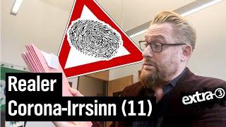 Realer Irrsinn: Der gesammelte Corona-Irrsinn (11)