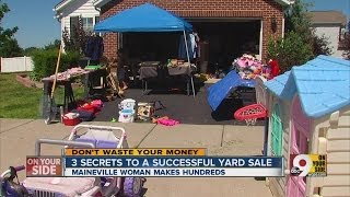 Three secrets to successful yard sale.