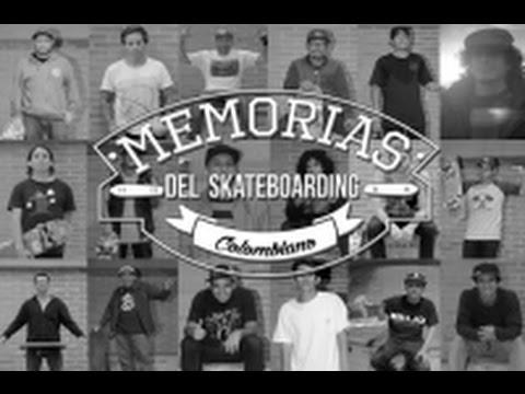 Memorias del skateboarding Colombiano- Full video