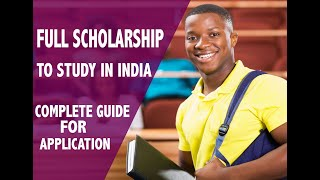 100% Full scholarship Application Guide (Step by Step) / Study in India Program 2021.