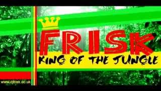 Ragga Jungle - Frisk - King of the Jungle (Mix)