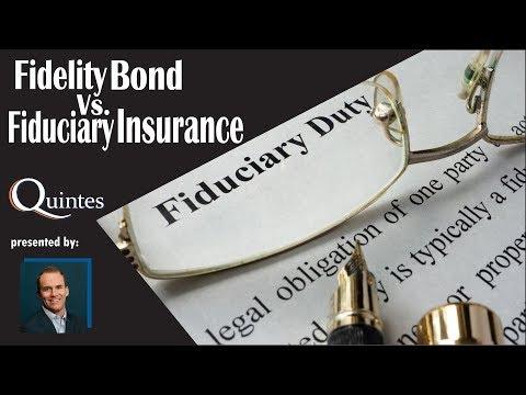 Fidelity Bond vs. Fiduciary Insurance