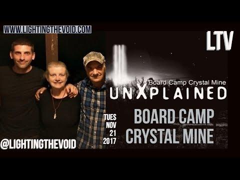 Strange Happenings At Board Camp Crystal Mine