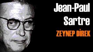 Jean-Paul Sartre - Zeynep Direk İle Felsefe Vakti (Türkçe)